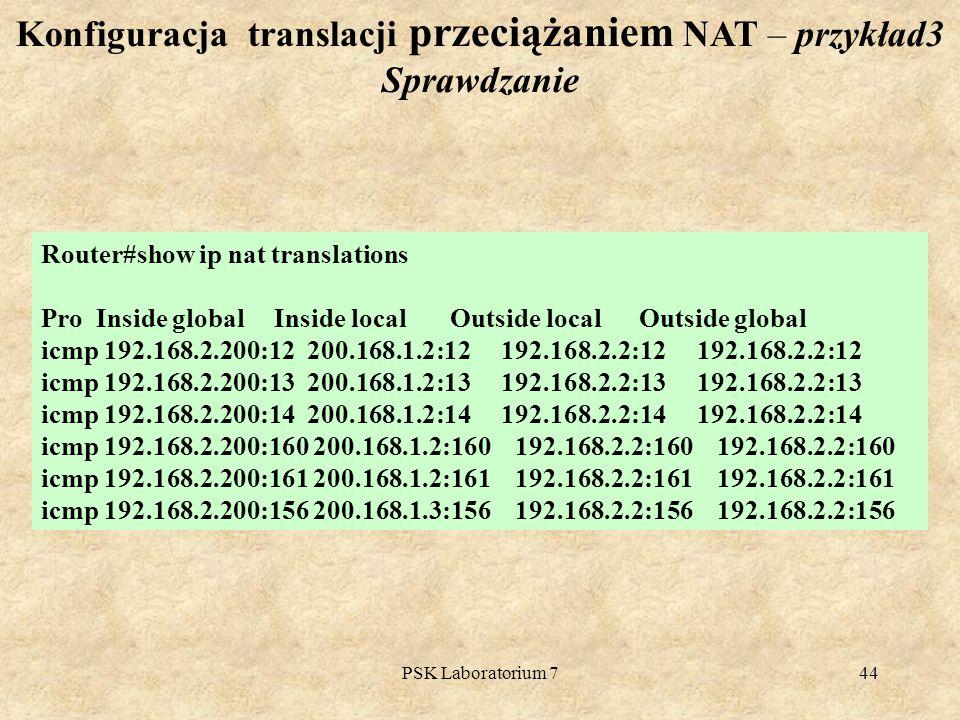 Konfiguracja translacji przeciążaniem NAT – przykład3 Sprawdzanie
