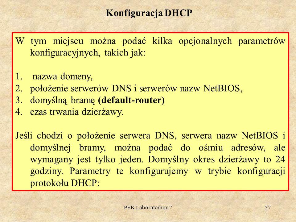 położenie serwerów DNS i serwerów nazw NetBIOS,
