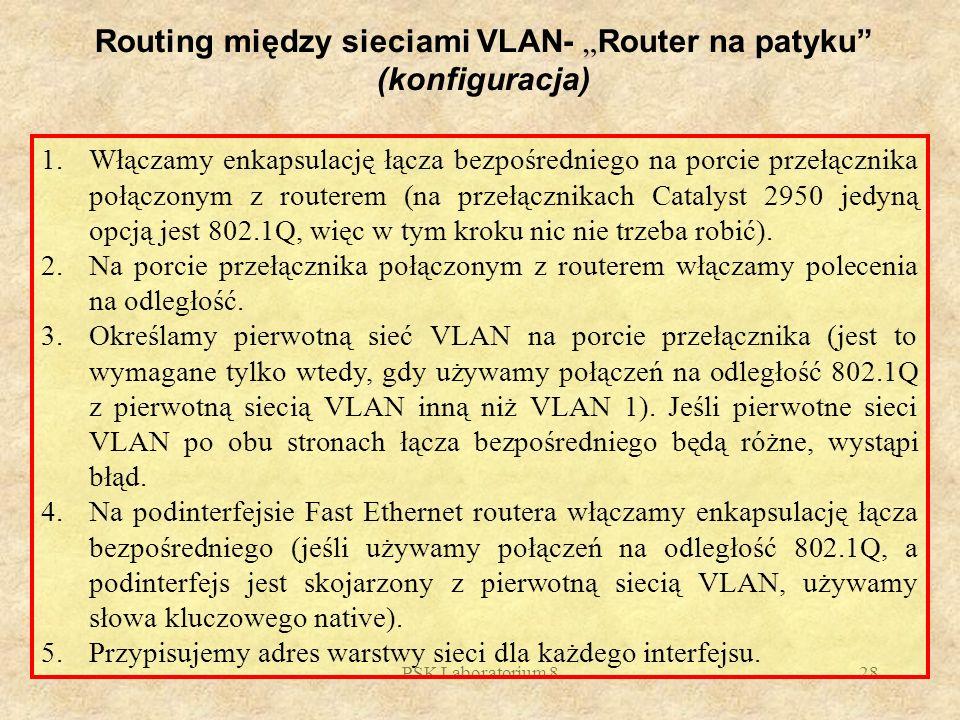 """Routing między sieciami VLAN- """"Router na patyku (konfiguracja)"""