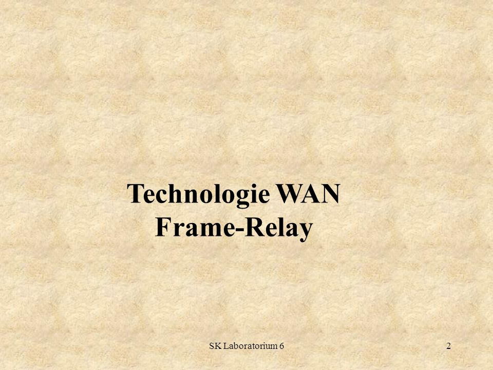 Technologie WAN Frame-Relay