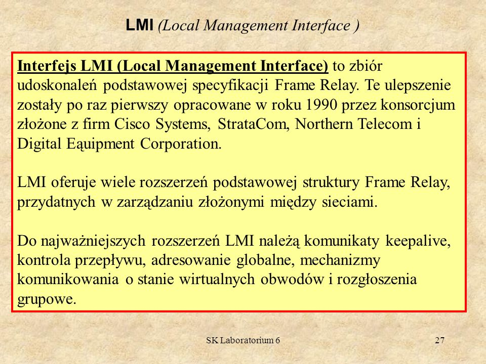 LMI (Local Management Interface )