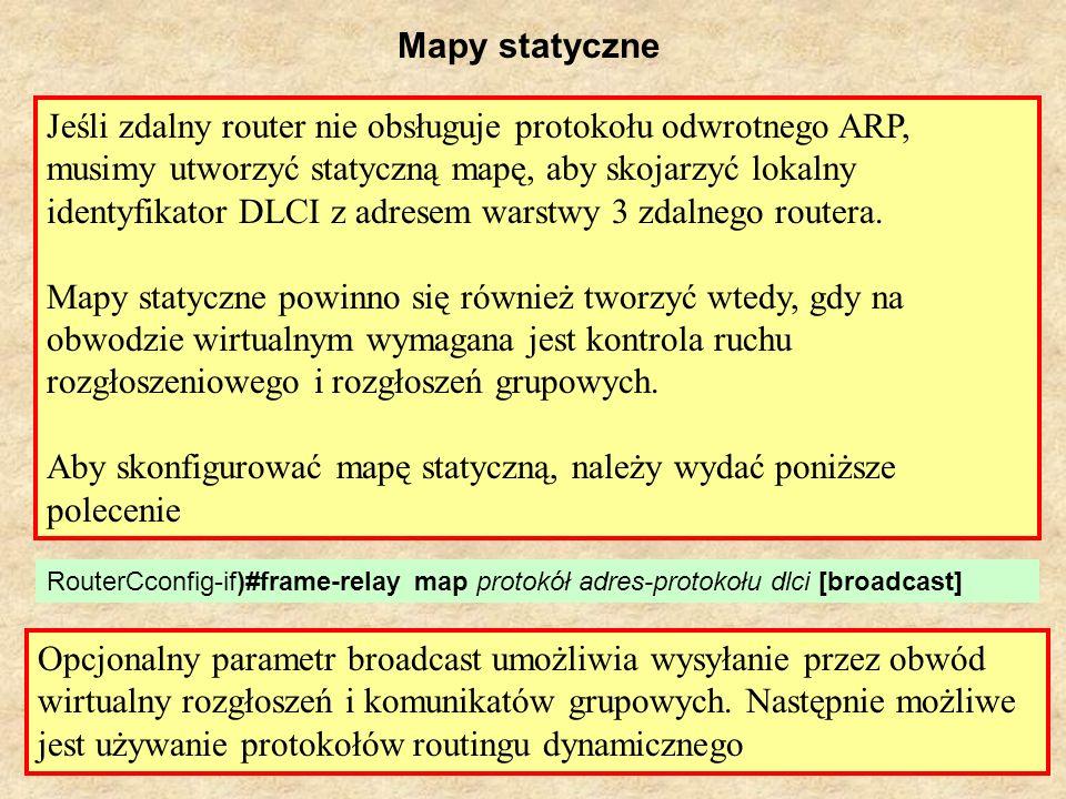 Aby skonfigurować mapę statyczną, należy wydać poniższe polecenie