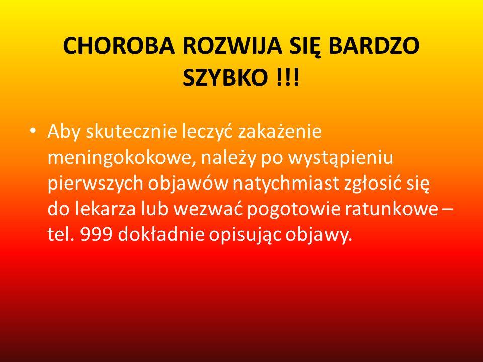 CHOROBA ROZWIJA SIĘ BARDZO SZYBKO !!!