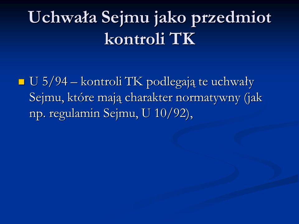 Uchwała Sejmu jako przedmiot kontroli TK