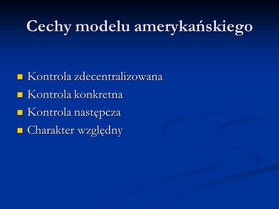 Cechy modelu amerykańskiego