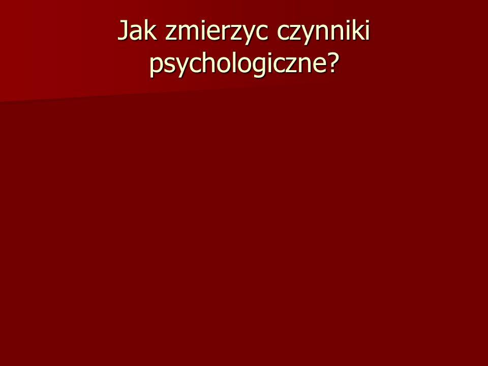 Jak zmierzyc czynniki psychologiczne