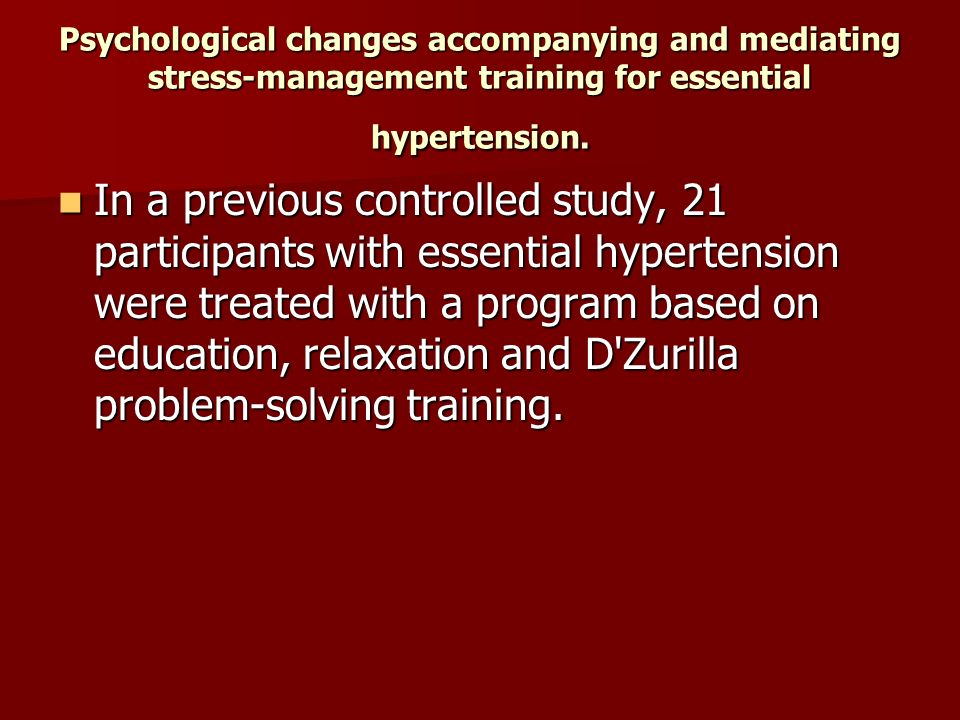 Psychological changes accompanying and mediating stress-management training for essential hypertension.