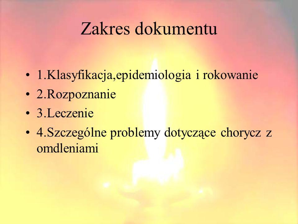 Zakres dokumentu 1.Klasyfikacja,epidemiologia i rokowanie