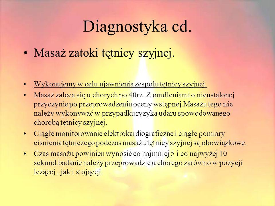 Diagnostyka cd. Masaż zatoki tętnicy szyjnej.