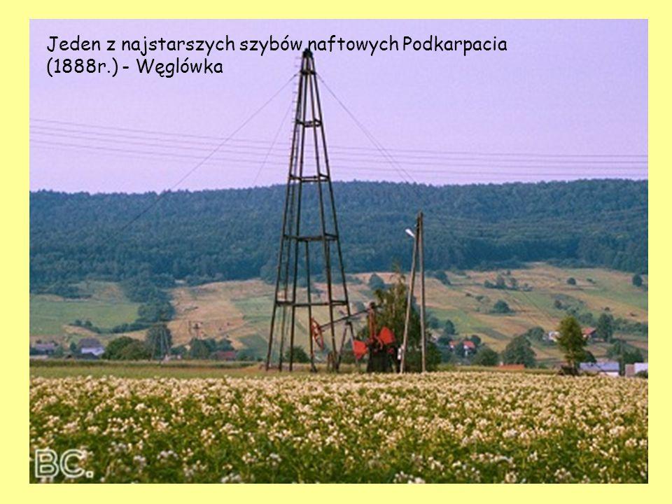 Jeden z najstarszych szybów naftowych Podkarpacia (1888r.) - Węglówka