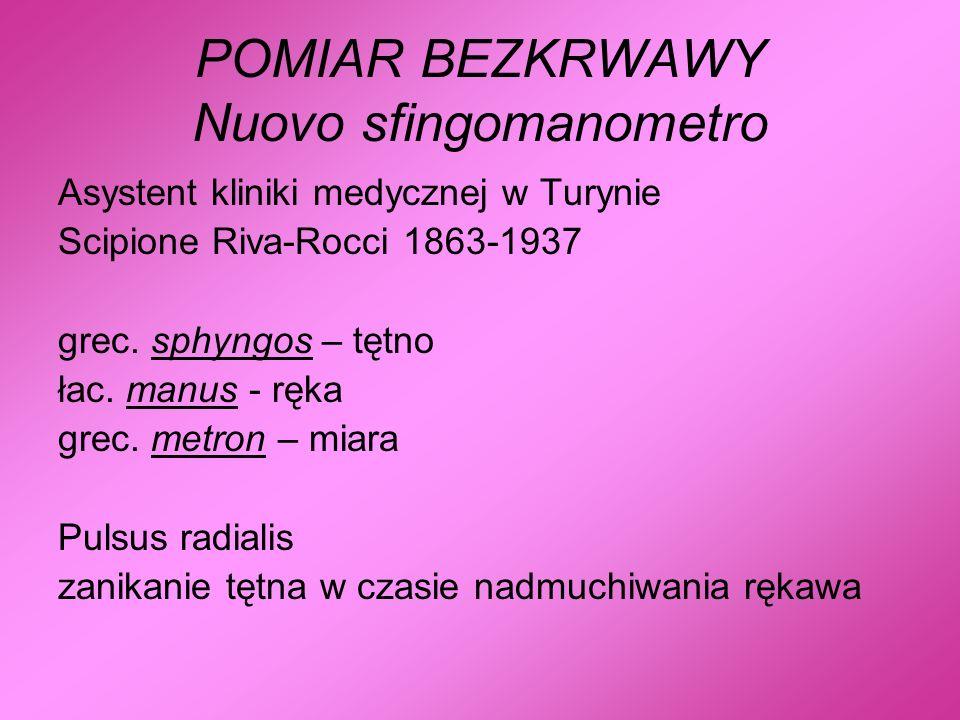 POMIAR BEZKRWAWY Nuovo sfingomanometro