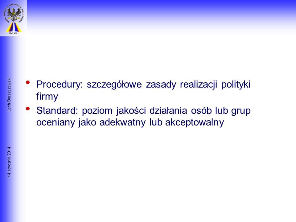 Procedury: szczegółowe zasady realizacji polityki firmy