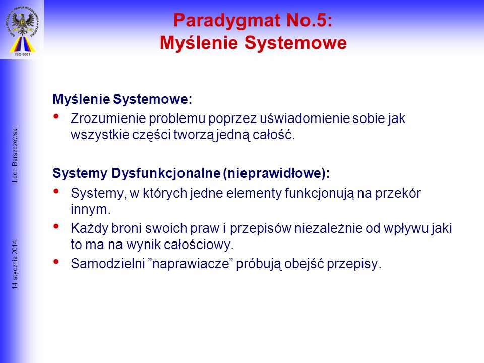 Paradygmat No.5: Myślenie Systemowe