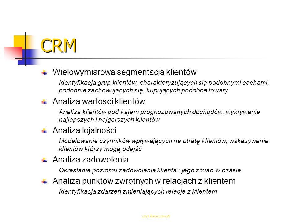 CRM Wielowymiarowa segmentacja klientów Analiza wartości klientów