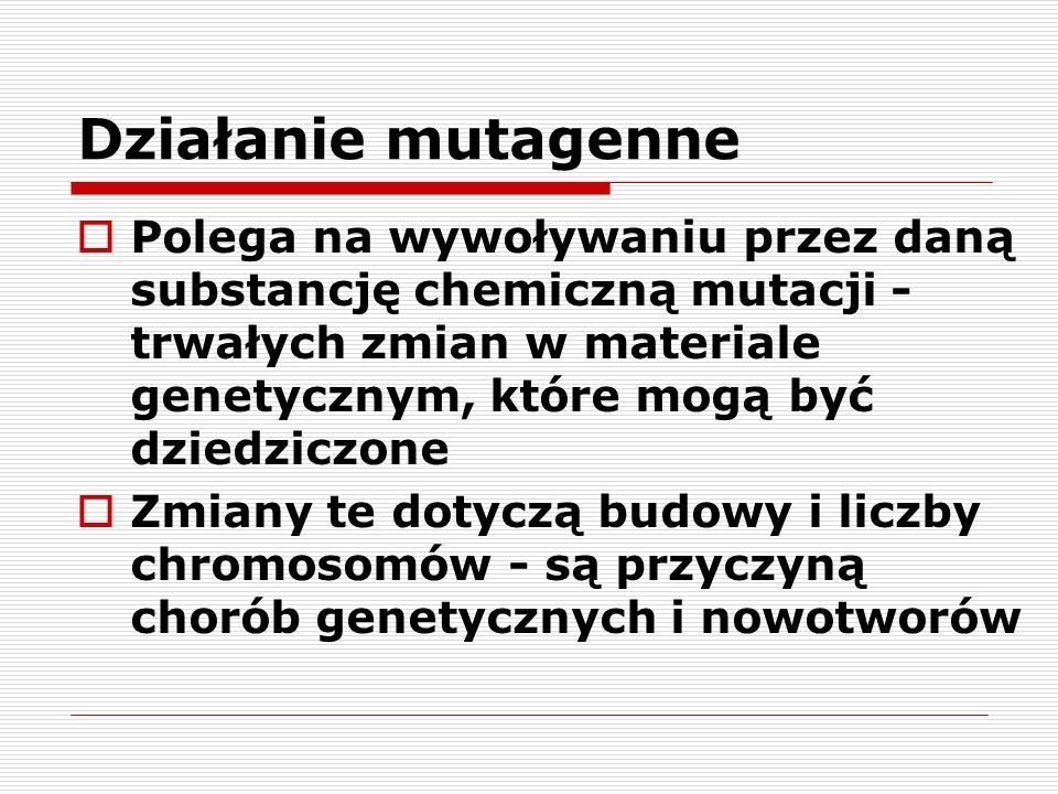 Działanie mutagenne