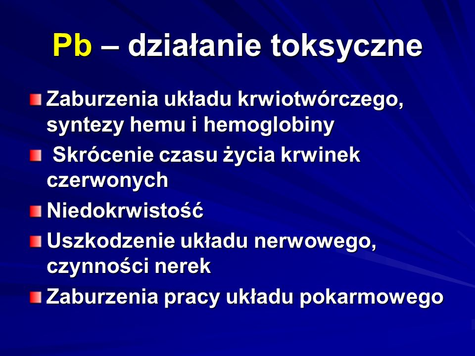 Pb – działanie toksyczne