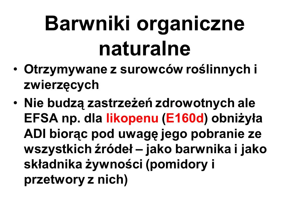 Barwniki organiczne naturalne