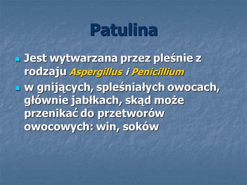 Patulina Jest wytwarzana przez pleśnie z rodzaju Aspergillus i Penicillium.