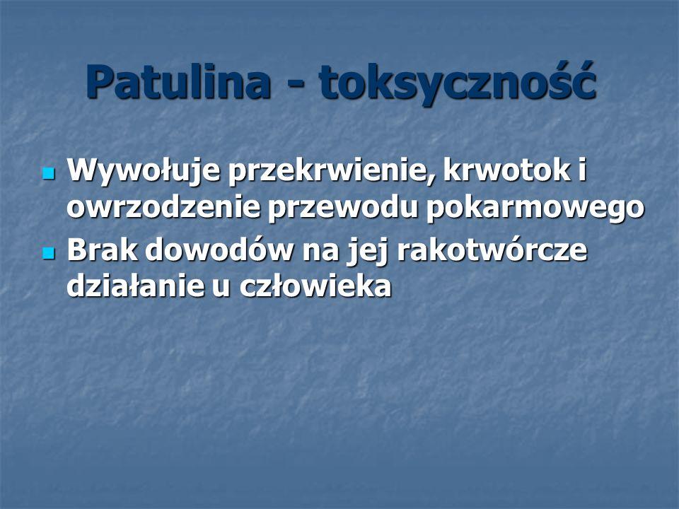 Patulina - toksyczność