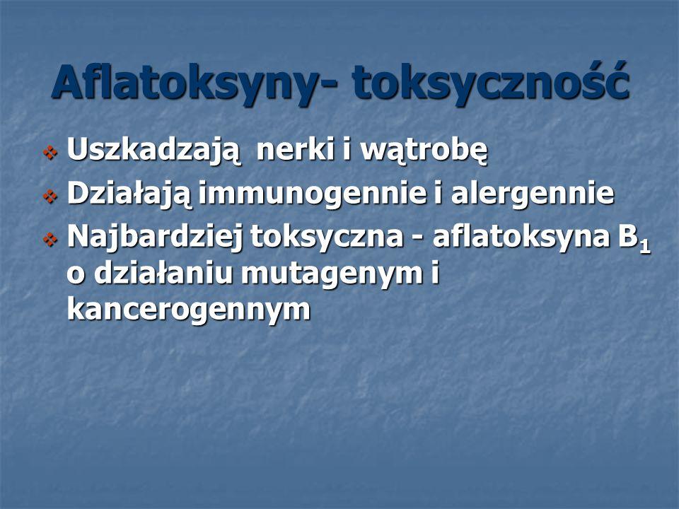 Aflatoksyny- toksyczność