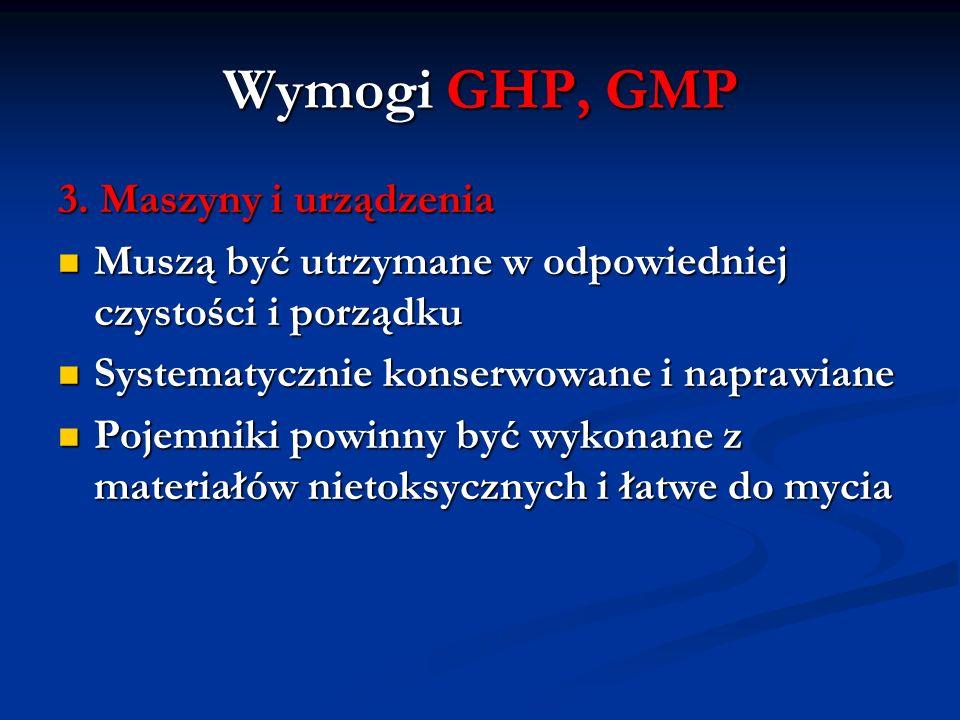 Wymogi GHP, GMP 3. Maszyny i urządzenia