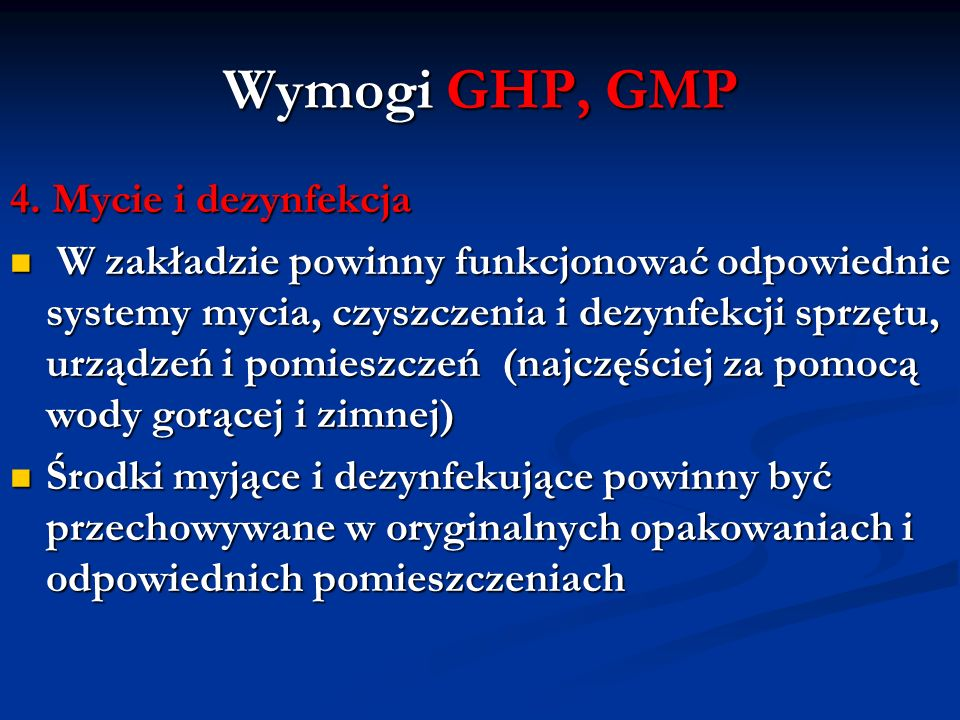 Wymogi GHP, GMP 4. Mycie i dezynfekcja