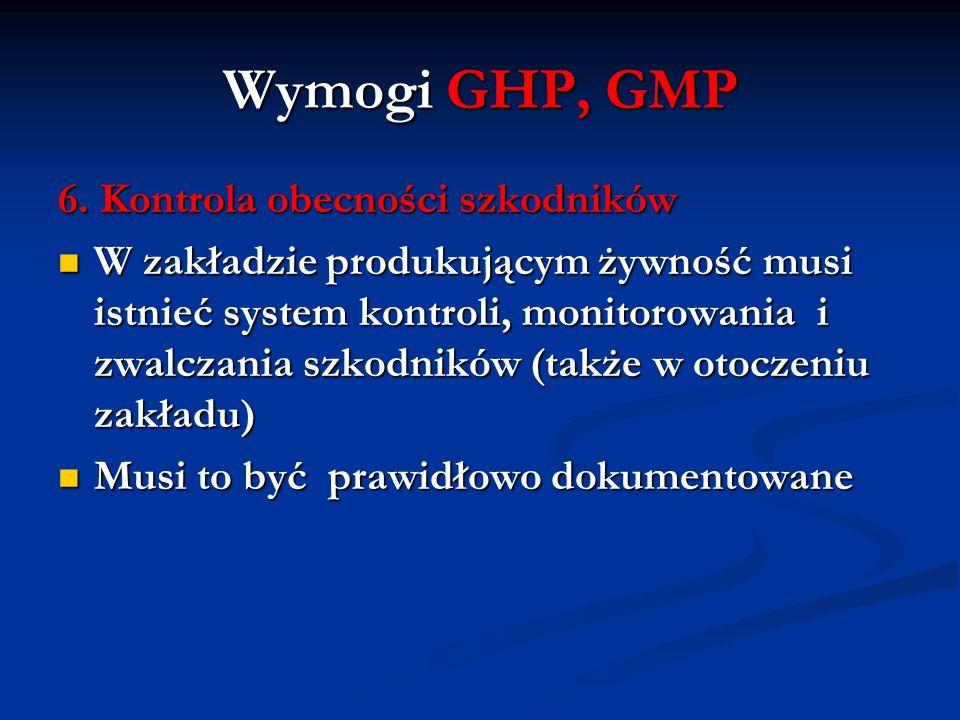 Wymogi GHP, GMP 6. Kontrola obecności szkodników