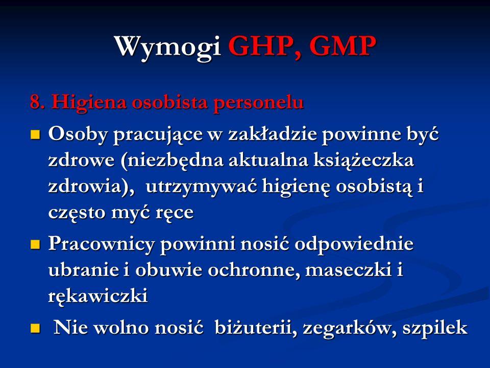Wymogi GHP, GMP 8. Higiena osobista personelu