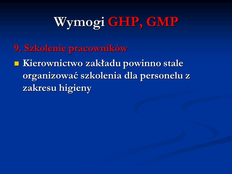 Wymogi GHP, GMP 9. Szkolenie pracowników