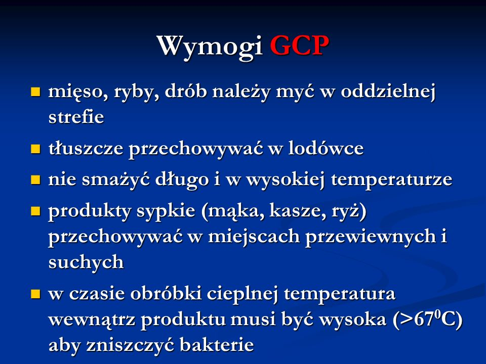 Wymogi GCP mięso, ryby, drób należy myć w oddzielnej strefie