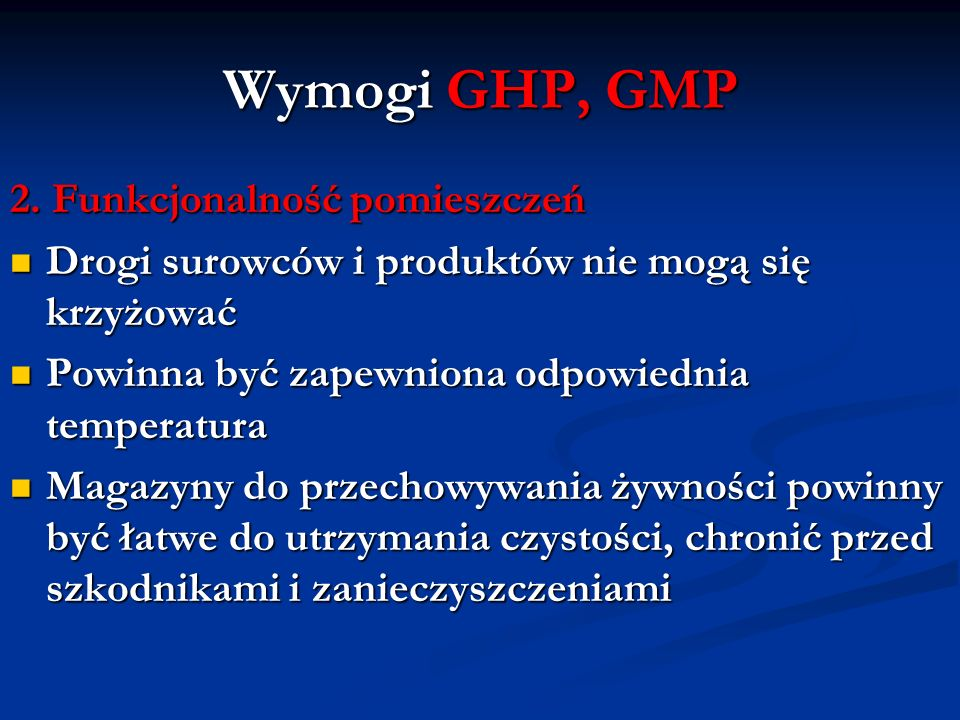 Wymogi GHP, GMP 2. Funkcjonalność pomieszczeń