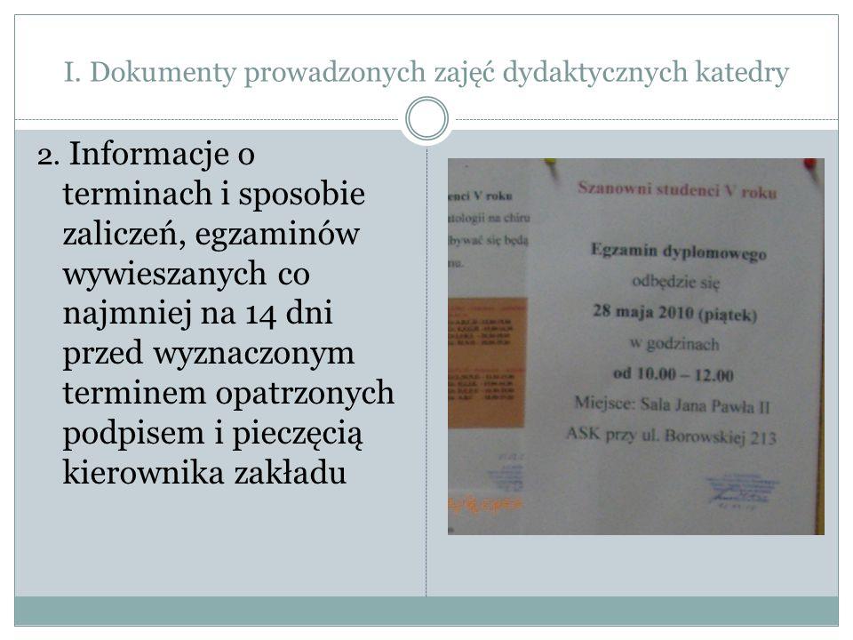 I. Dokumenty prowadzonych zajęć dydaktycznych katedry