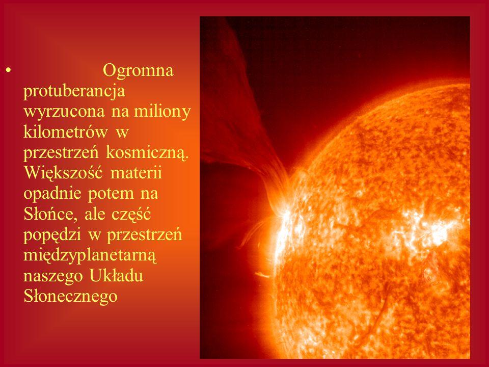 Ogromna protuberancja wyrzucona na miliony kilometrów w przestrzeń kosmiczną.