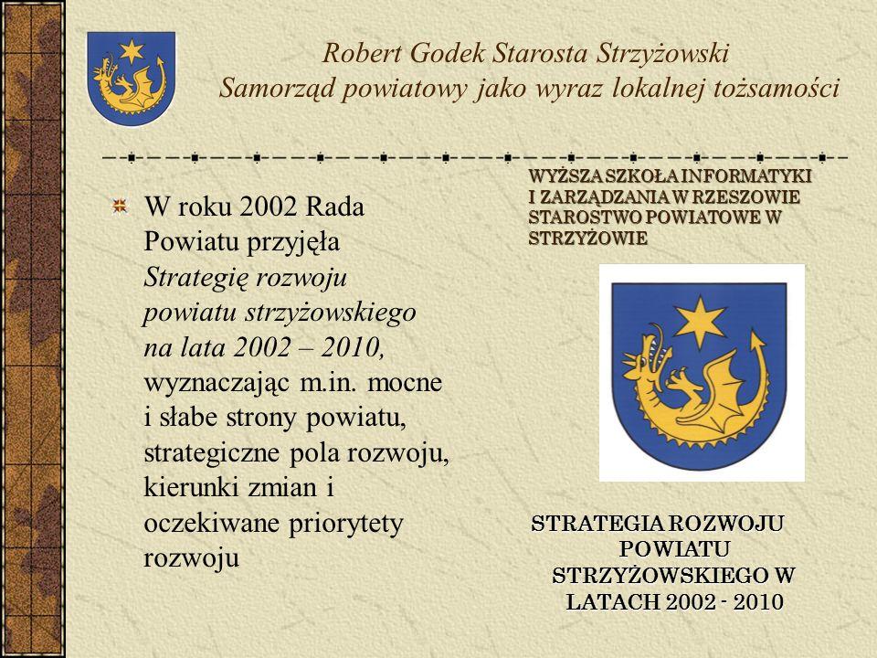 STRATEGIA ROZWOJU POWIATU STRZYŻOWSKIEGO W LATACH 2002 - 2010