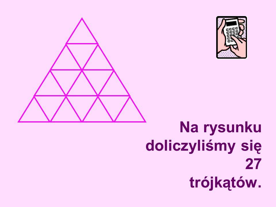 Na rysunku doliczyliśmy się 27 trójkątów.