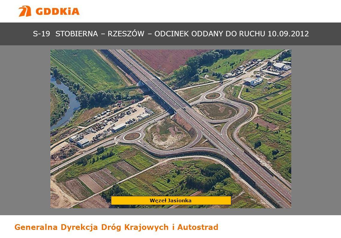 S-19 STOBIERNA – RZESZÓW – ODCINEK ODDANY DO RUCHU 10.09.2012