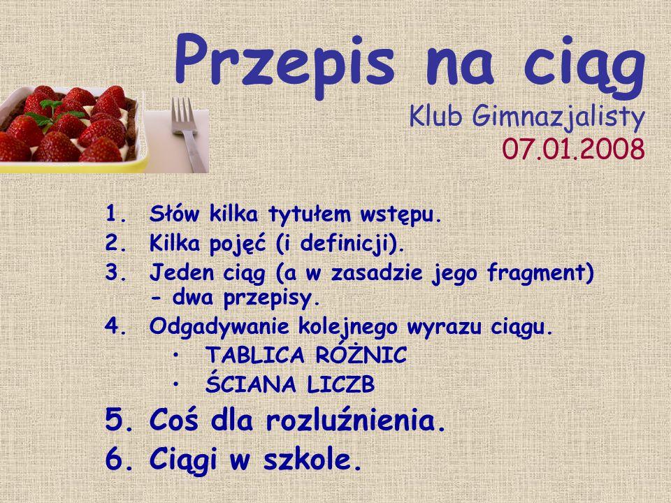 Przepis na ciąg Klub Gimnazjalisty 07.01.2008