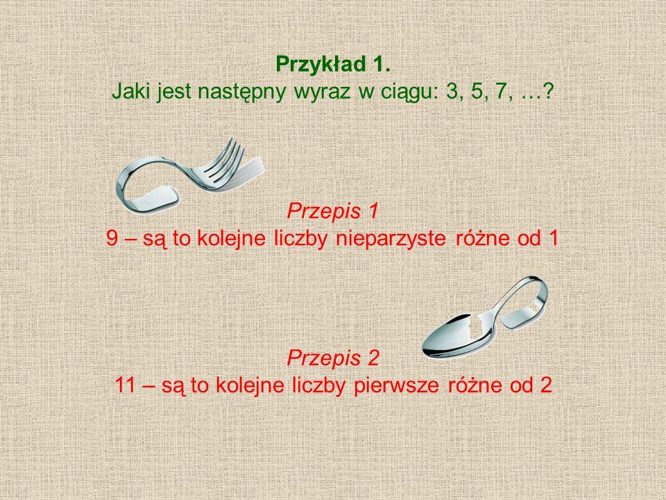 Jaki jest następny wyraz w ciągu: 3, 5, 7, …