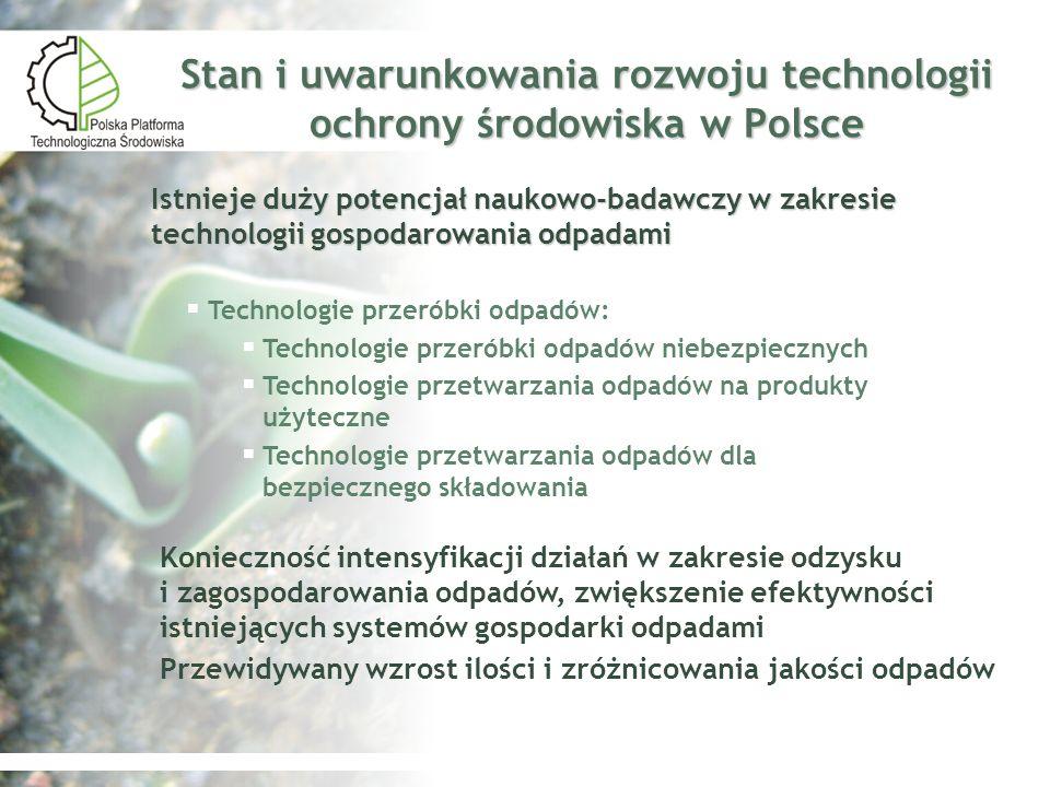 Stan i uwarunkowania rozwoju technologii ochrony środowiska w Polsce