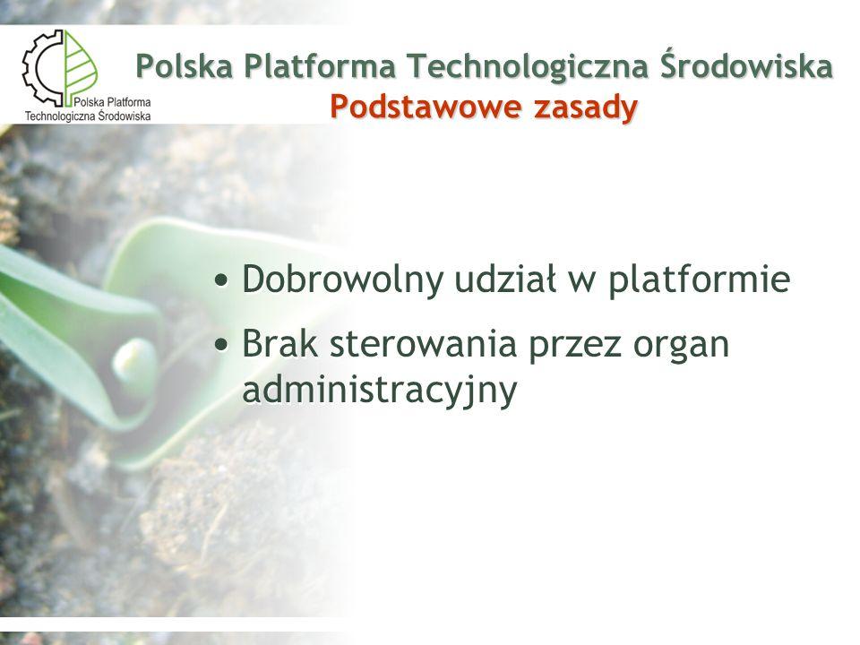 Polska Platforma Technologiczna Środowiska Podstawowe zasady