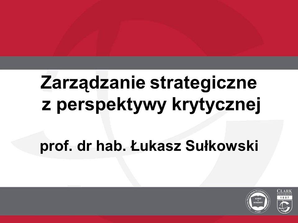 Zarządzanie strategiczne z perspektywy krytycznej