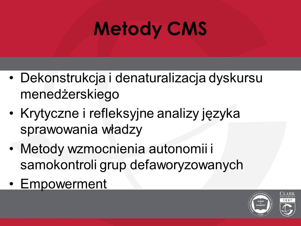 Metody CMS Dekonstrukcja i denaturalizacja dyskursu menedżerskiego