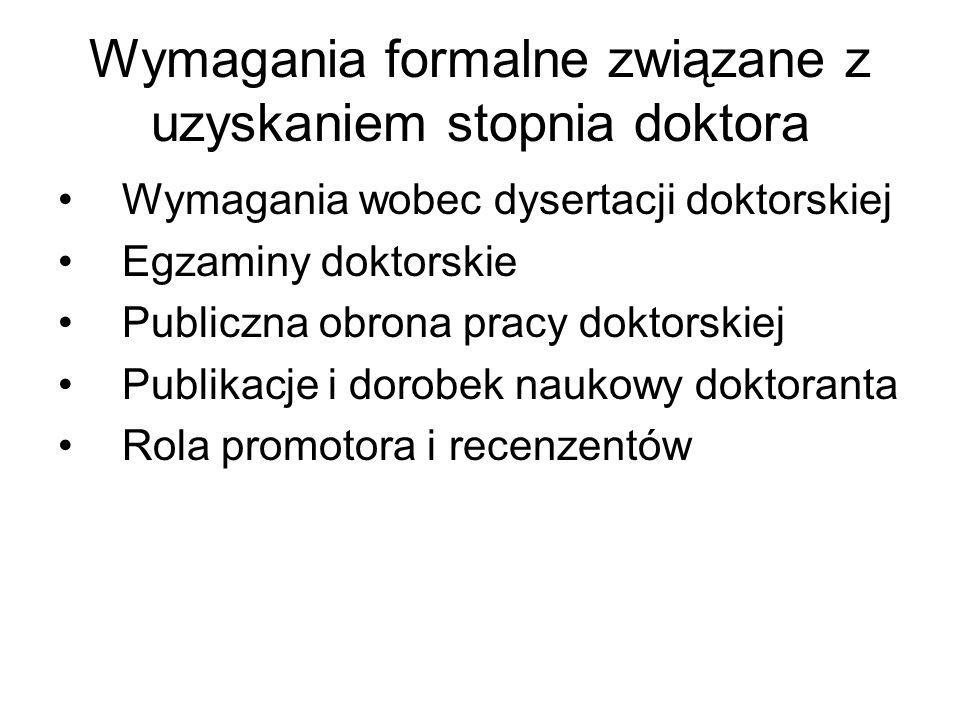 Wymagania formalne związane z uzyskaniem stopnia doktora