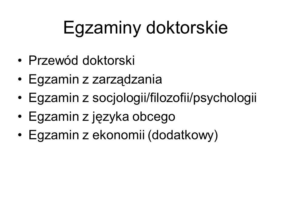 Egzaminy doktorskie Przewód doktorski Egzamin z zarządzania