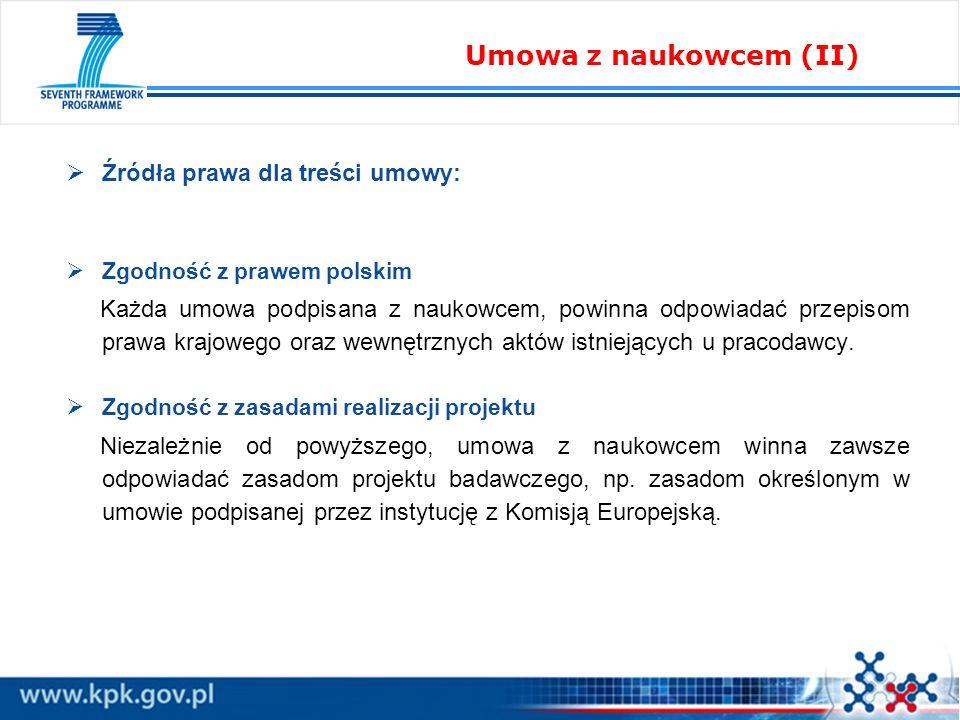 Umowa z naukowcem (II) Źródła prawa dla treści umowy: