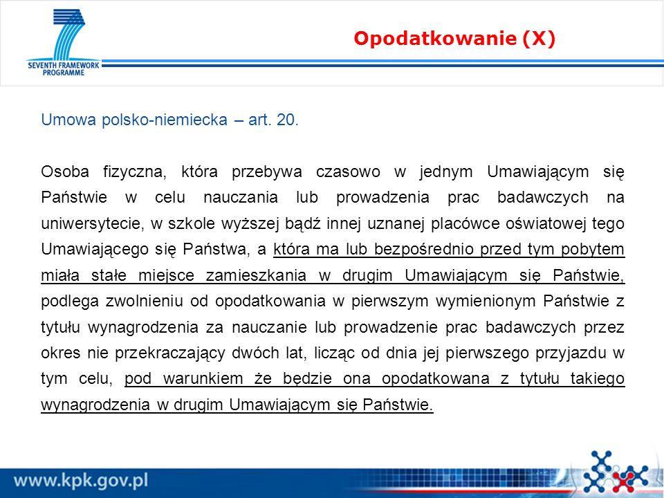 Opodatkowanie (X) Umowa polsko-niemiecka – art. 20.
