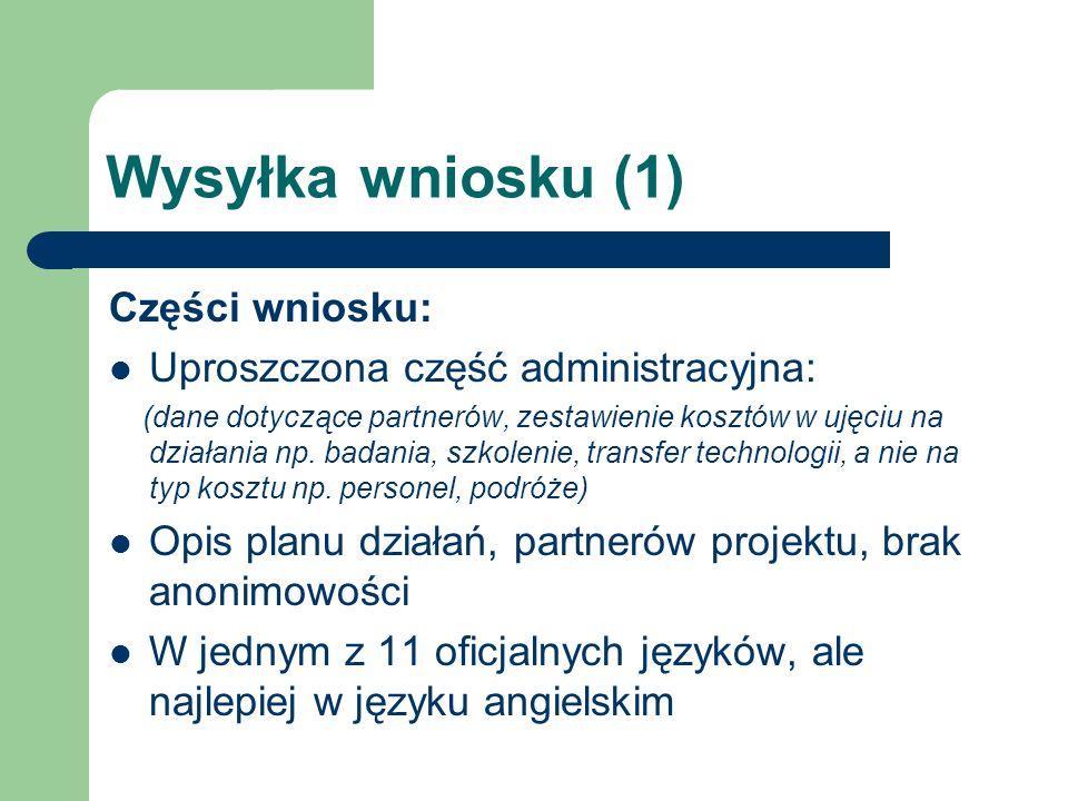 Wysyłka wniosku (1) Części wniosku: Uproszczona część administracyjna: