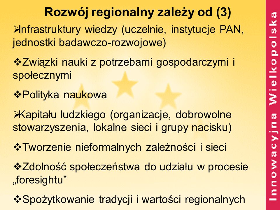 Rozwój regionalny zależy od (3)