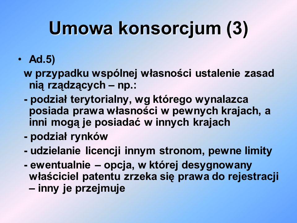 Umowa konsorcjum (3) Ad.5)
