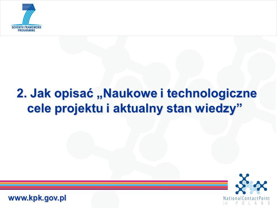 """2. Jak opisać """"Naukowe i technologiczne cele projektu i aktualny stan wiedzy"""
